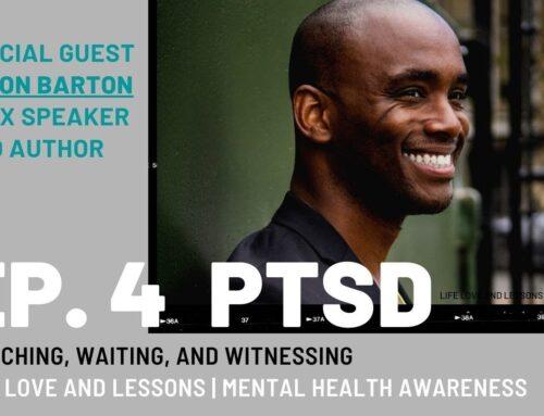 Episode 4: PTSD during COVID, BLACK LIVES MATTER and Dealing with Survivor Guilt